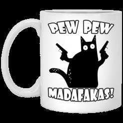 Pew Pew Madafakas Funny Cat Mug - TheTrendyTee