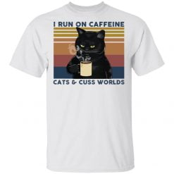 I run on caffeine cats and cuss words vintage shirt - TheTrendyTee