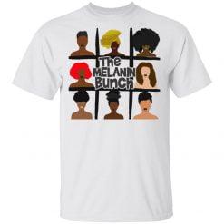 The Melanin Bunch shirt - TheTrendyTee