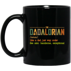 The Dadalorian like a Dad just way cooler Black Mug - TheTrendyTee